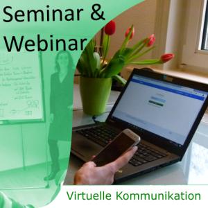 Seminar & Webinar Virtuelle Kommunikation
